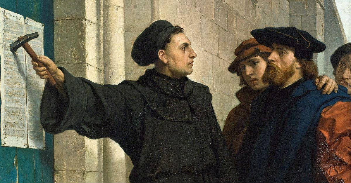 Why did Martin Luther Post the 95 Theses?
