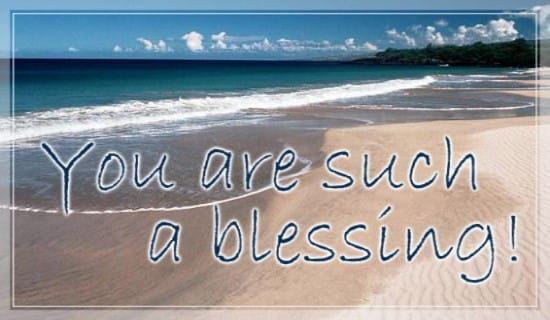 You Are Such A Blessing! ecard, online card