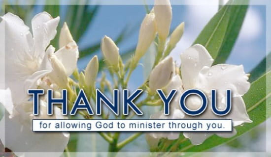 Thank You For Allowing God To Minister ecard, online card
