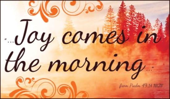 Joy Comes ecard, online card