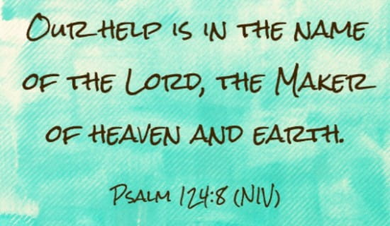 Psalm 124:8 NIV ecard, online card