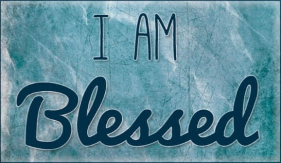 I Am Blessed ecard, online card