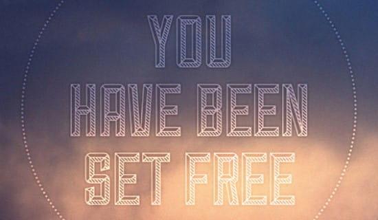 Been Set Free ecard, online card