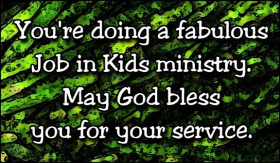 Fabulous Job In Kid's Ministry ecard, online card