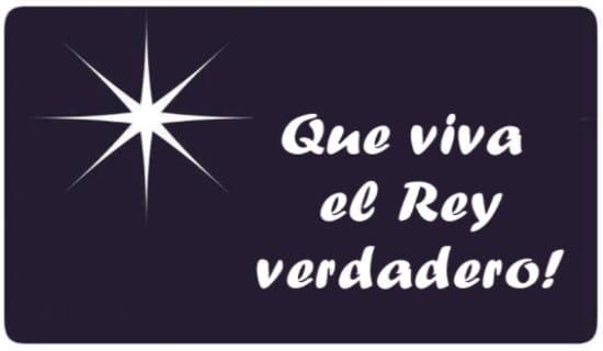 Que viva el Rey verdadero! ecard, online card