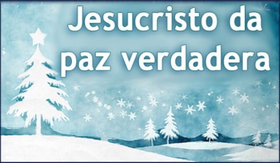 Jesucristo da paz verdadera ecard, online card
