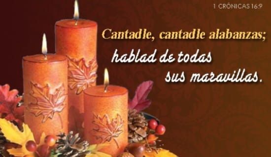 Cantadle, cantadle alabanzas; hablad de todas sus maravillas. ecard, online card