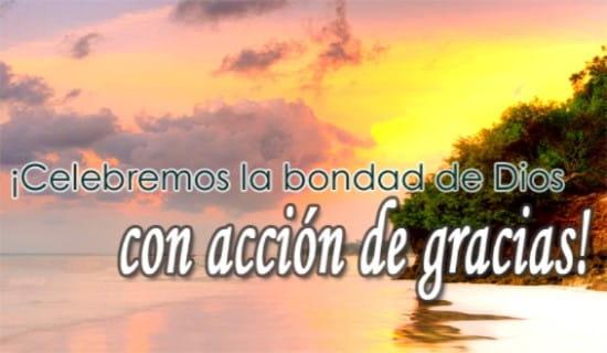 ¡Celebremos la bondad de Dios con acción de gracias!  ecard, online card