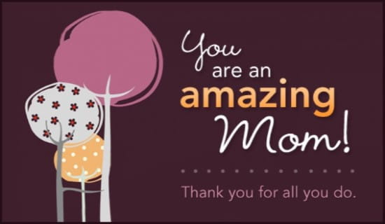 Amazing Mom ecard, online card