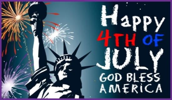Happy Fourth of July, God Bless America! ecard, online card