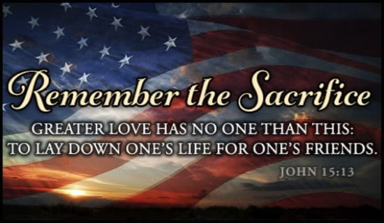 Memorial Day Bible Quotes: Free Remember The Sacrifice ECard