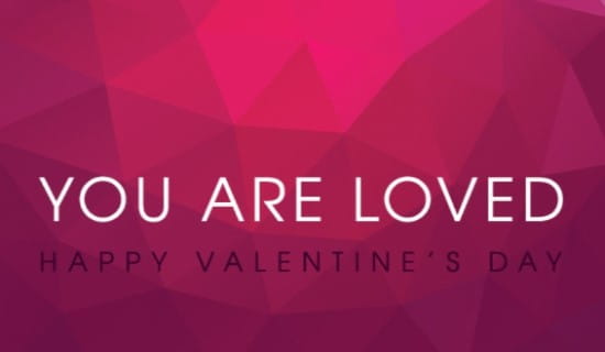 You are loved. ecard, online card