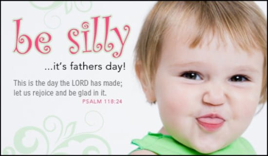 Be Silly, Dad ecard, online card