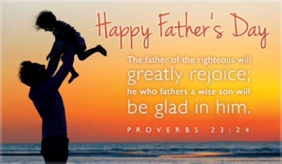 Proverbs 23:24 ecard, online card