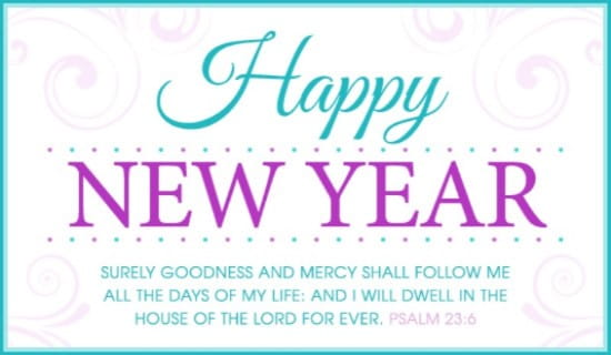 Psalm 23:6 KJV eCard - Free New Year Cards Online
