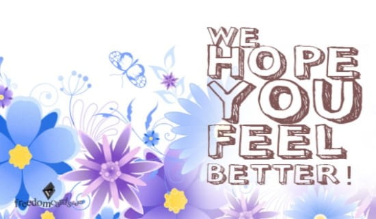 Free We Hope You Feel Better Ecard Email Free Personalized Care