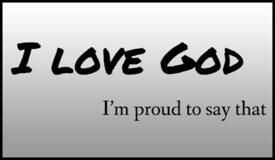 I Love God ecard, online card