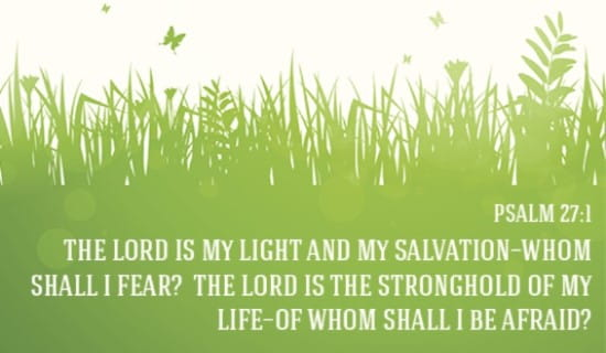 The Lord is my Light, and my Salvation! ecard, online card