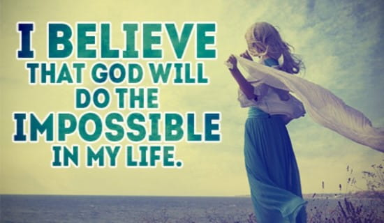 God can do the IMPOSSIBLE ecard, online card