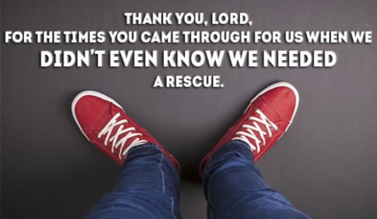 Thank you God, for all the rescues! ecard, online card