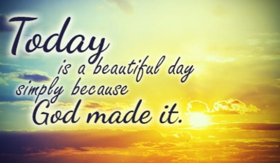 Today is a BEAUTIFUL day ecard, online card