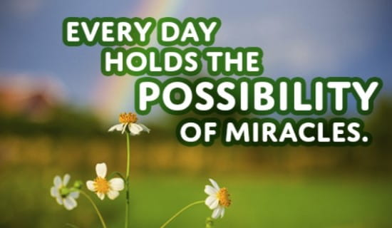 What will be your miracle today? ecard, online card