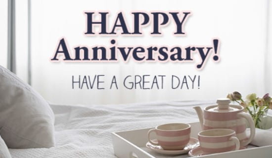 Have a great day ecard free anniversary greeting cards online ecard free anniversary greeting cards online m4hsunfo