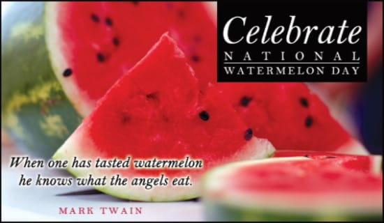 Watermelon Day (8/3) ecard, online card