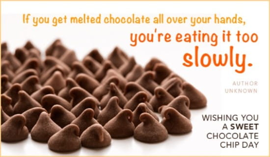 Chocolate Chip Day (8/4) ecard, online card