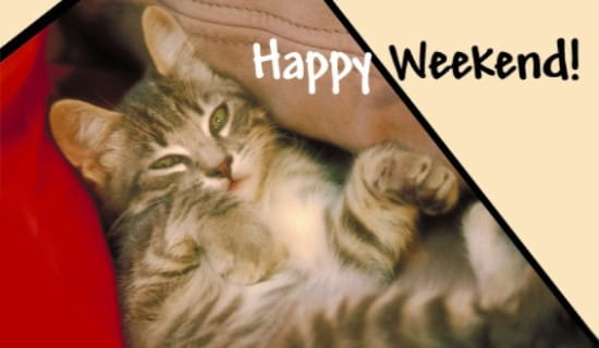 Happy Weekend! ecard, online card