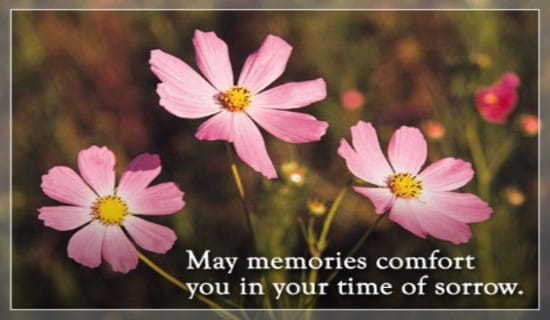 Memories Comfort You eCard - Free Sympathy Greeting Cards