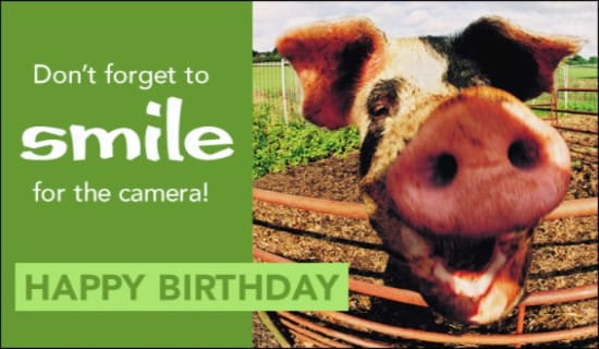 Don't Forget To Smile! ecard, online card