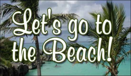 Let's Go To The Beach ecard, online card