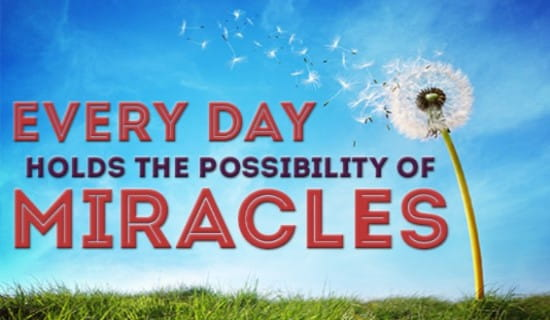 Miracles happen every day! ecard, online card