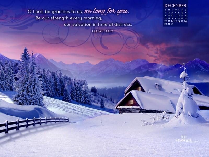 December 2013 - Isaiah 33:2 mobile phone wallpaper