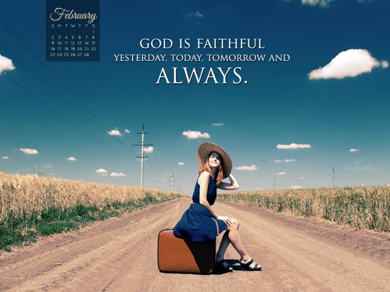 February 2014 - Faithful God mobile phone wallpaper