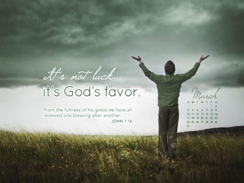 March 2013 - God's Favor mobile phone wallpaper