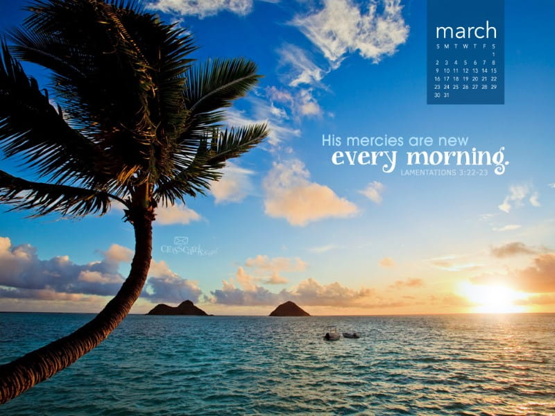 March 2014 - Mercies Are New mobile phone wallpaper