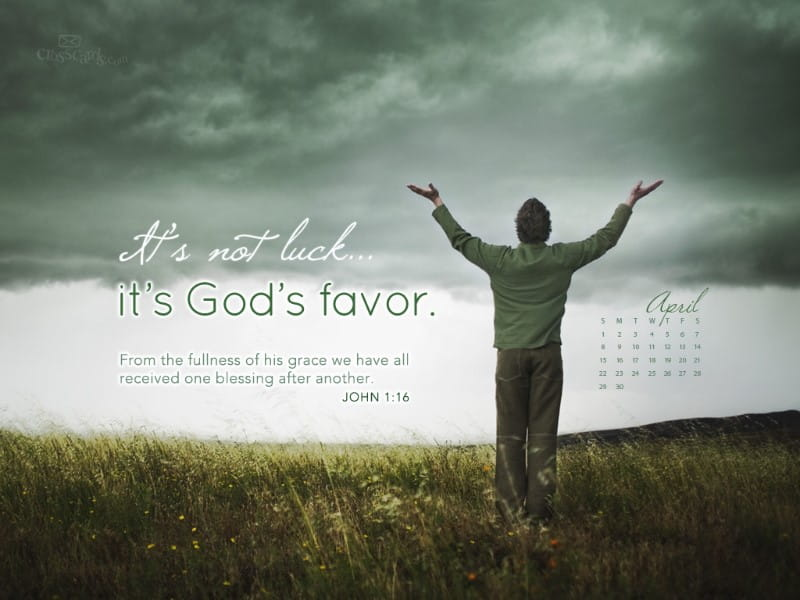 April 2012 - God's Favor mobile phone wallpaper