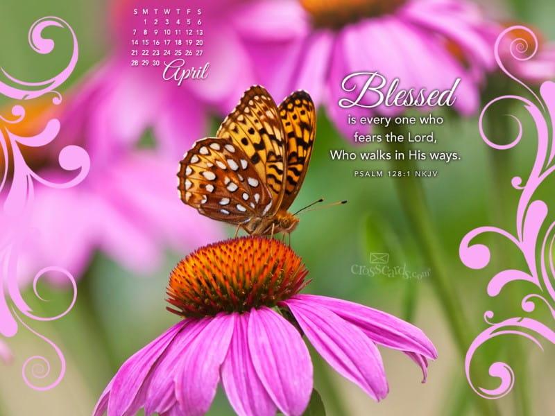 April 2013 - Psalm 128:1 NKJV mobile phone wallpaper