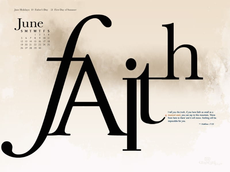 June 2011 - Faith mobile phone wallpaper