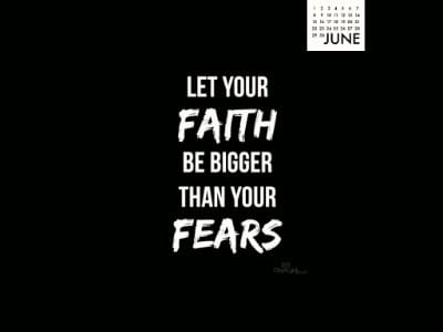 June 2014 -Faith Bigger mobile phone wallpaper