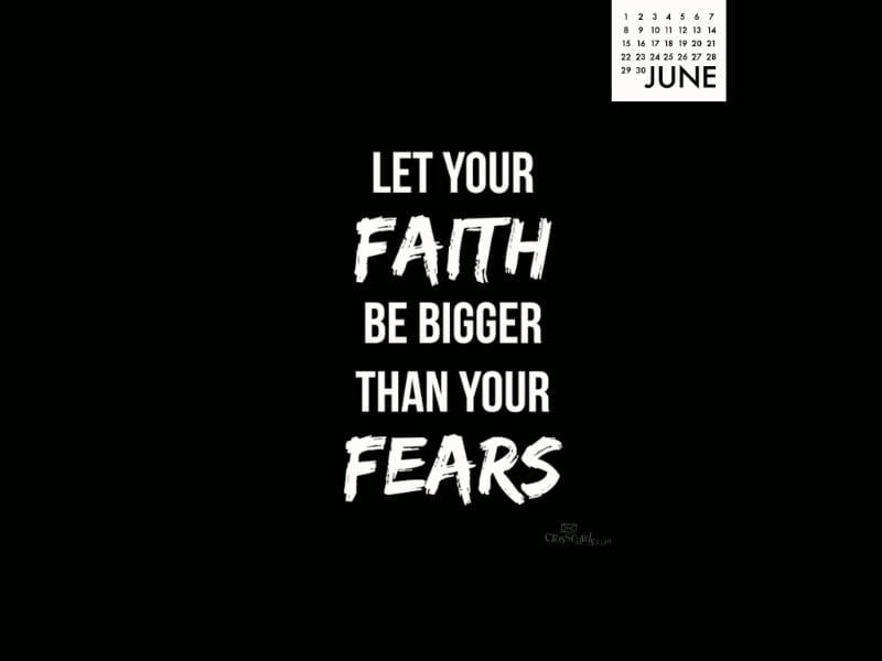June 2014 -Faith Bigger mobile phone wallpaper