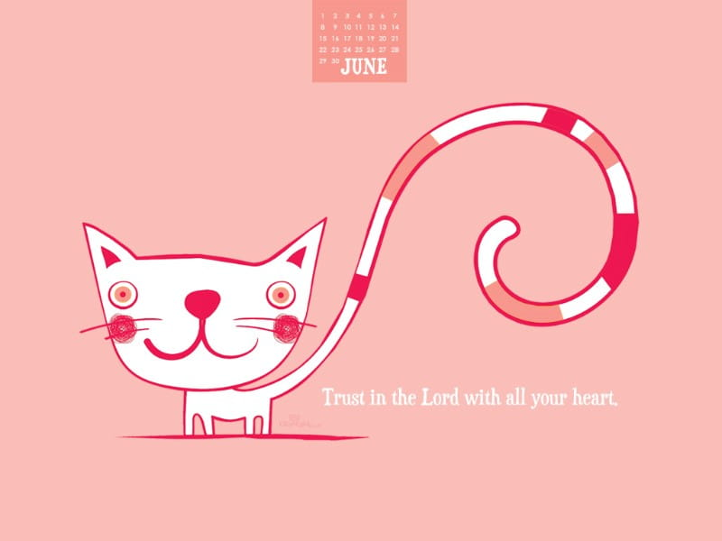 June 2014 - Trust in the Lord mobile phone wallpaper