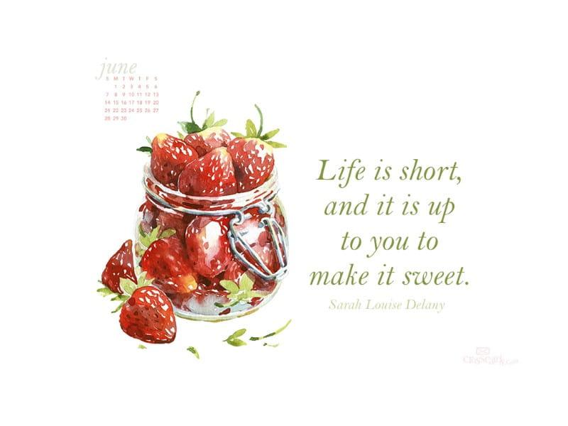 June 2015 - Make Life Sweet mobile phone wallpaper