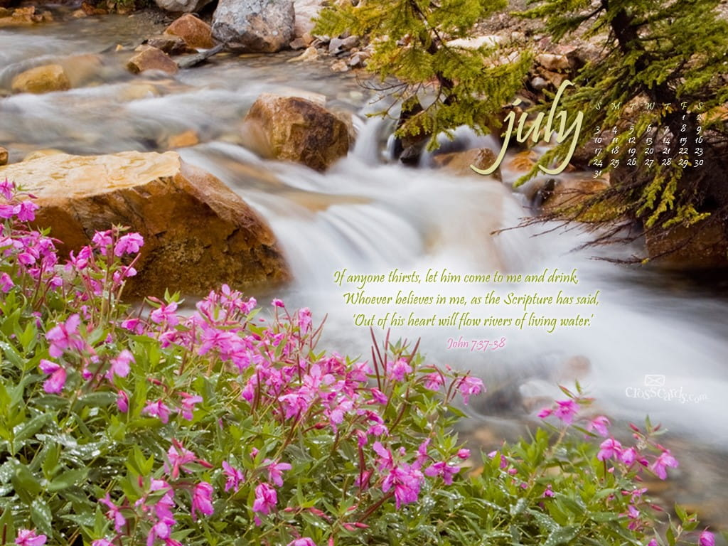 July 2011 living water desktop calendar free july wallpaper - Crosscards christian wallpaper ...