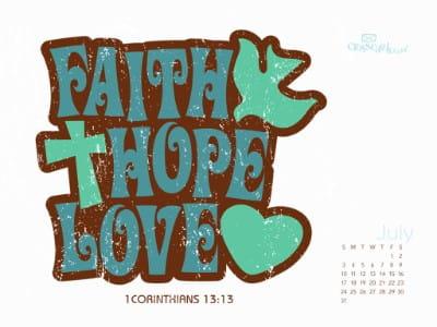 July 2011 - Faith, Hope & Love mobile phone wallpaper