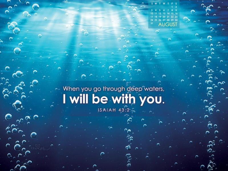 August 2014 - Isaiah 43:2 mobile phone wallpaper