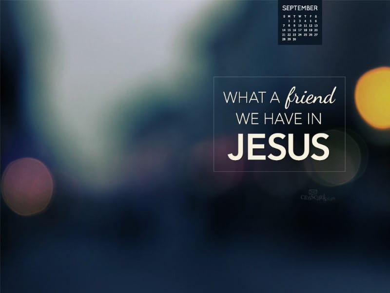 Sept 2014 - Friend in Jesus mobile phone wallpaper