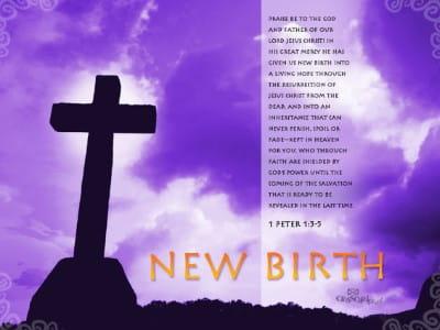 New Birth - 1 Peter 1:3-5 mobile phone wallpaper